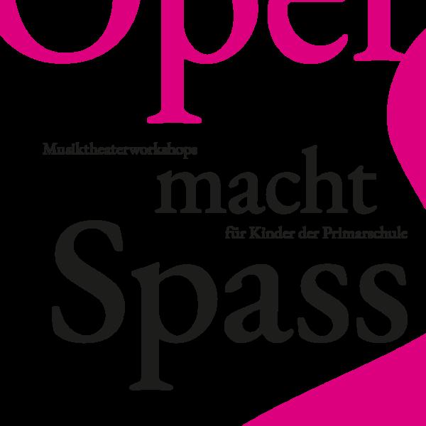 Oper macht Spass!
